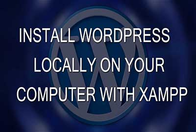 Install WordPress locally on your computer with Xampp