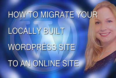 Transfer a Locally Built WordPress Site to Live Online Hosting