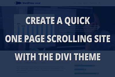 One page scrolling website made easy with divi theme