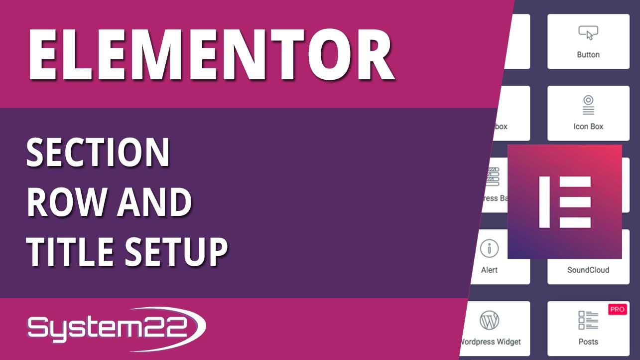 Elementor WordPress Plugin Section Row And Title Setup
