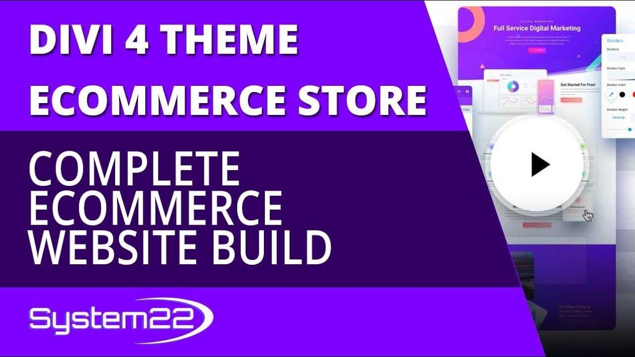 Divi 4 Complete Ecommerce WordPress Website Build Tutorial